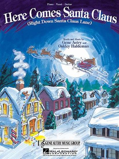 Picture of Here Comes Santa Claus (Right Down Santa Claus Lane)