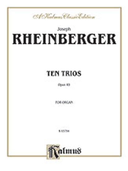 Picture of Rheinberger: Ten Trios, Op. 49