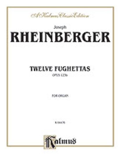 Picture of Rheinberger: Twelve Fughettas, Op. 123B