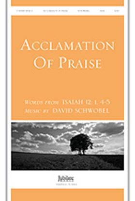 Picture of Acclamation of Praise (Words from Isaiah 12:1, 4-5)