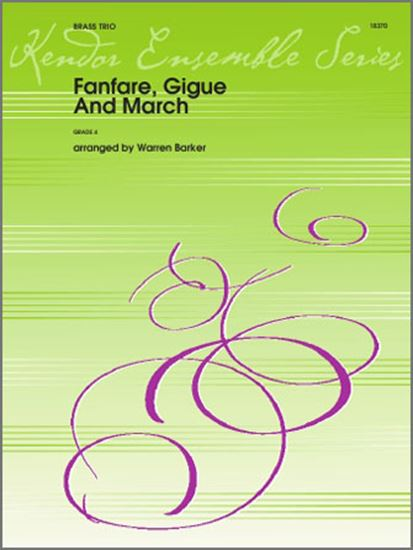 Picture of Fanfare, Gigue And March