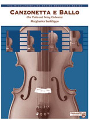 Picture of Canzonetta e Ballo (solo violin and string orchestra)