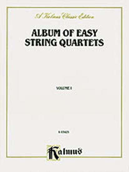 Picture of Album of Easy String Quartets, Volume I (Pieces by Bach, Haydn, Mozart, Beethoven, Schumann, Mendelssohn, and others)