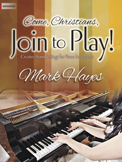 Picture of Come, Christians, Join to Play!