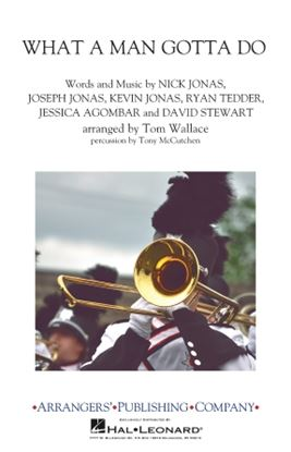 Picture of What a Man Gotta Do (arr. Tom Wallace)