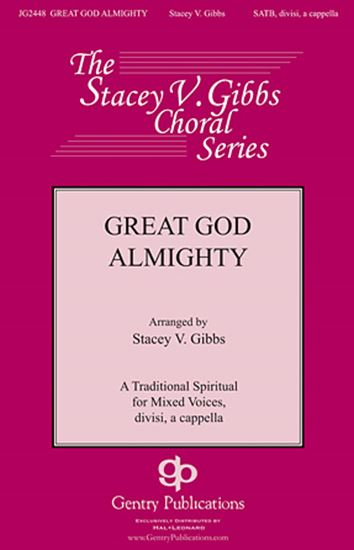 Picture of Great God Almighty (arr. Stacey V. Gibbs)