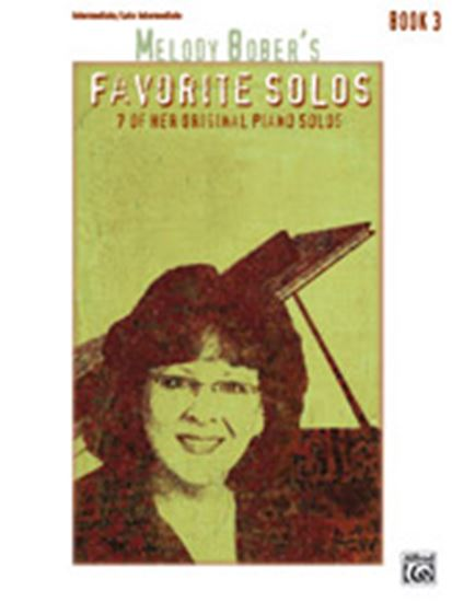Picture of Melody Bober's Favorite Solos, Book 3: 7 of Her Original Piano Solos