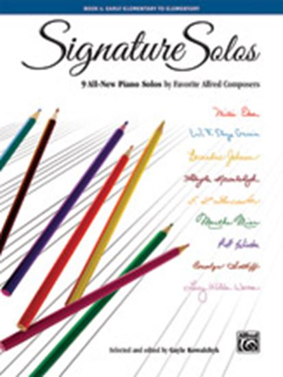 Picture of Signature Solos, Book 1: 9 All-New Piano Solos by Favorite Alfred Composers