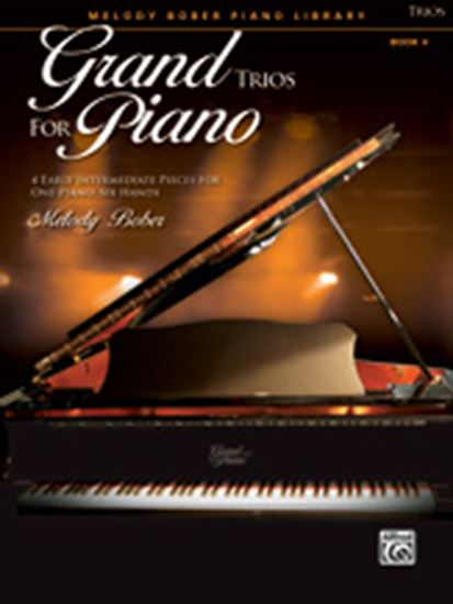Picture of Grand Trios for Piano, Book 4: 4 Early Intermediate Pieces for One Piano, Six Hands