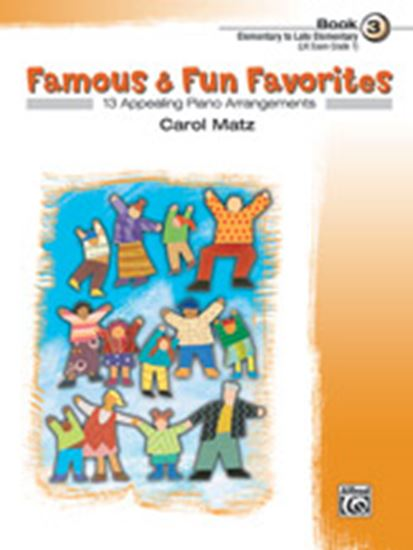 Picture of Famous & Fun Favorites, Book 3: 13 Appealing Piano Arrangements