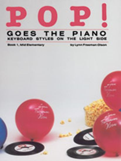 Picture of Pop! Goes the Piano, Book 1: Keyboard Styles on the Light Side