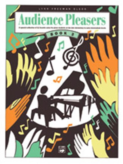 Picture of Audience Pleasers, Book 2: A Special Collection of 11 Favorite Solos for Piano Students at the Late Elementary to Early Intermediate Levels
