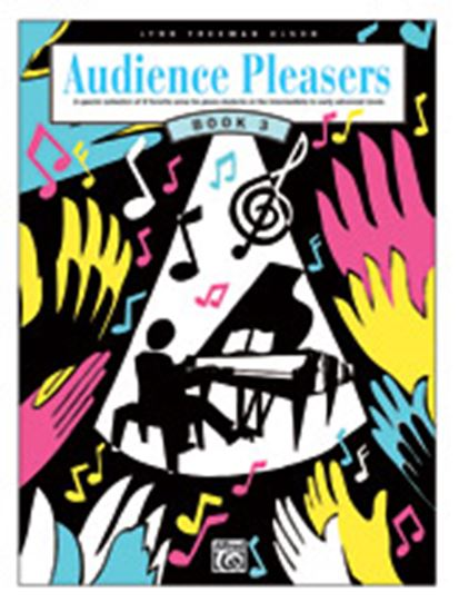 Picture of Audience Pleasers, Book 3: A Special Collection of 8 Favorite Solos for Piano Students at the Intermediate to Early Advanced Levels